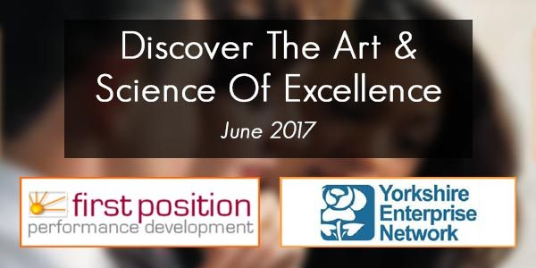 First Position Performance Event - Discover The Art & Science Of Excellence | June 2017